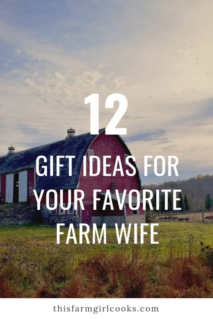 Gift Guide for Favorite Farm Wife