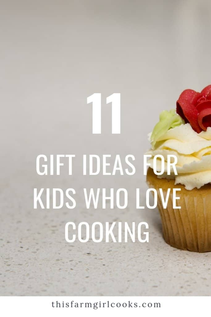 Gift Guide for Kids who love cooking
