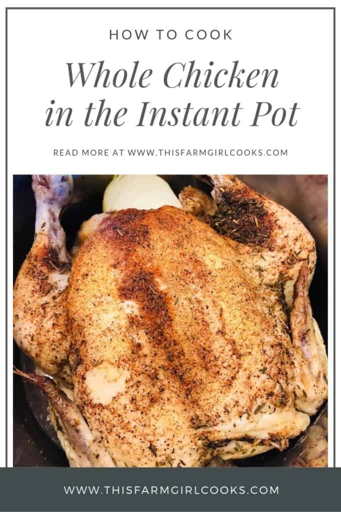 how to cook whole chicken in the Instant Pot