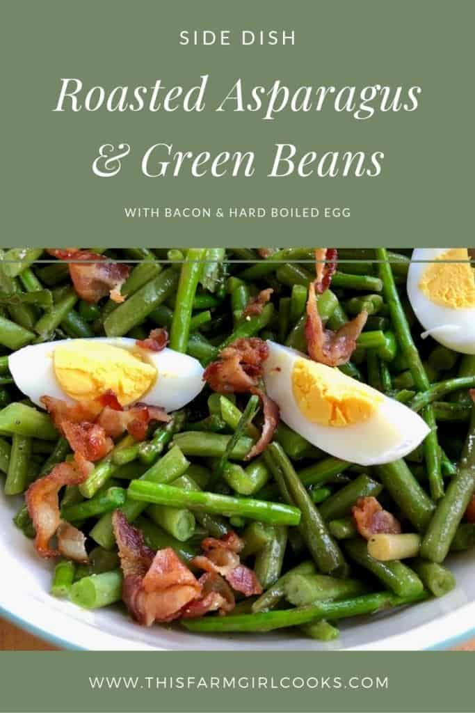 roasted asparagus and green beans with bacon and hard boiled egg