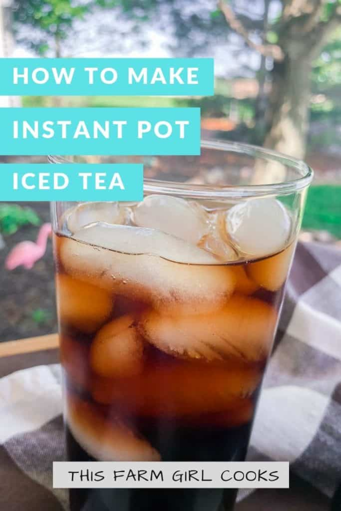 glass of instant pot iced tea